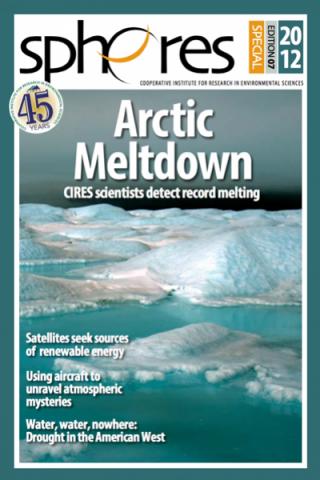 CIRES SPHERES Magazine | Arctic Meltdown